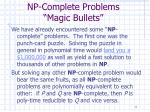 np complete problems magic bullets