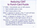 reducing csat to punch card puzzle
