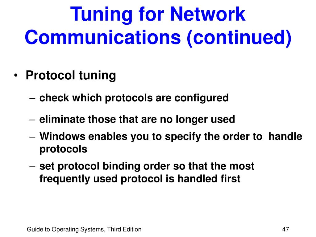 Tuning for Network Communications (continued)