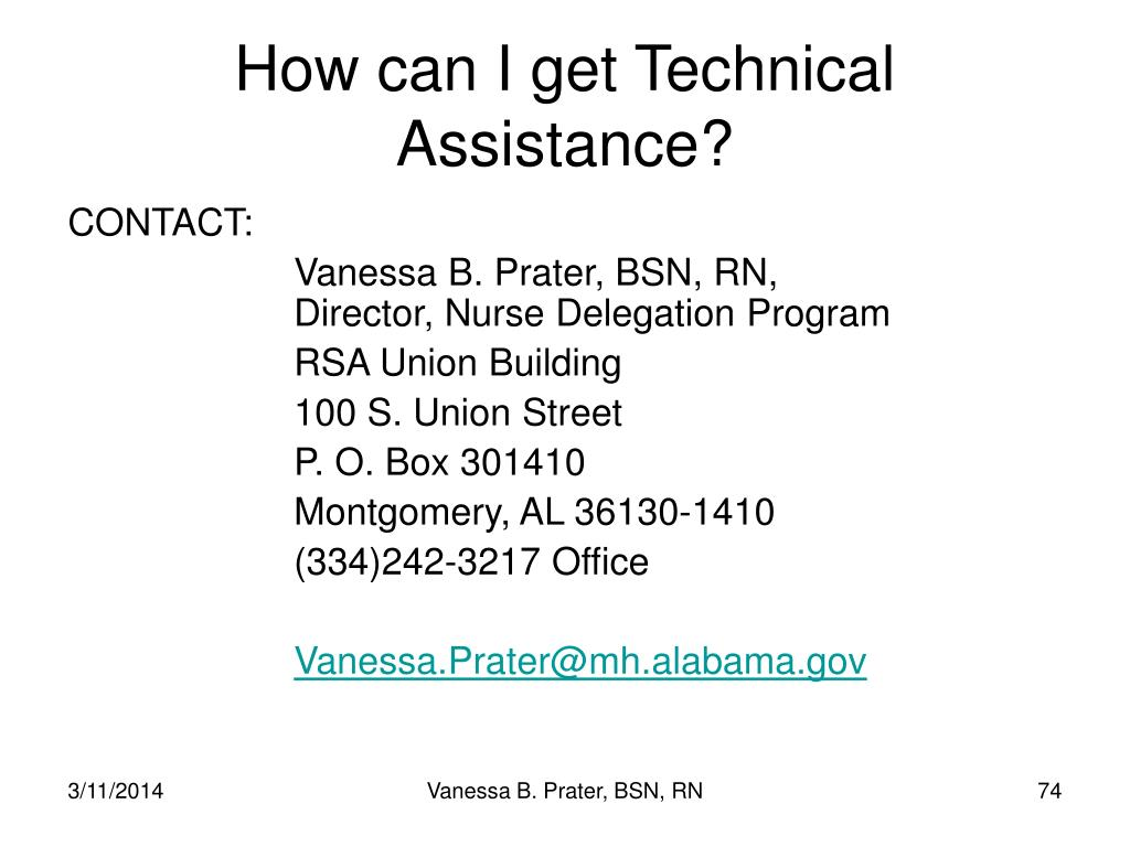 How can I get Technical Assistance?