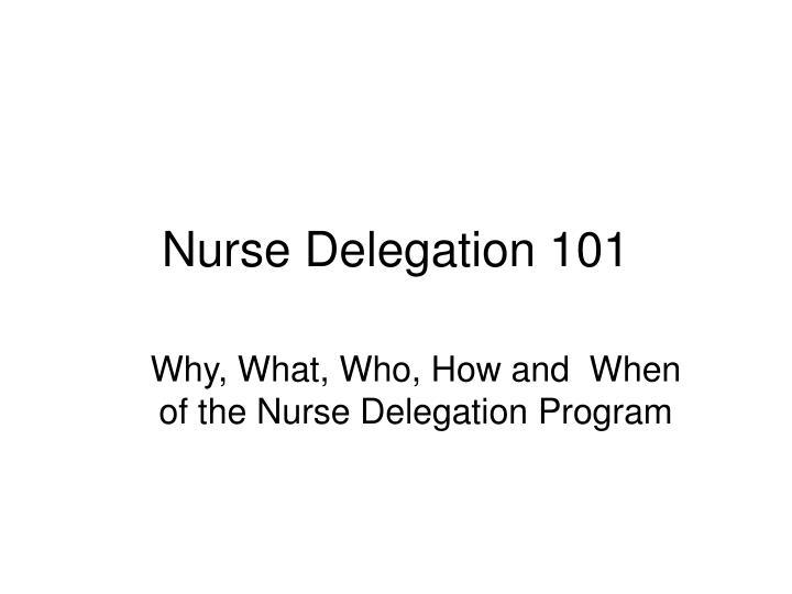 Nurse delegation 101