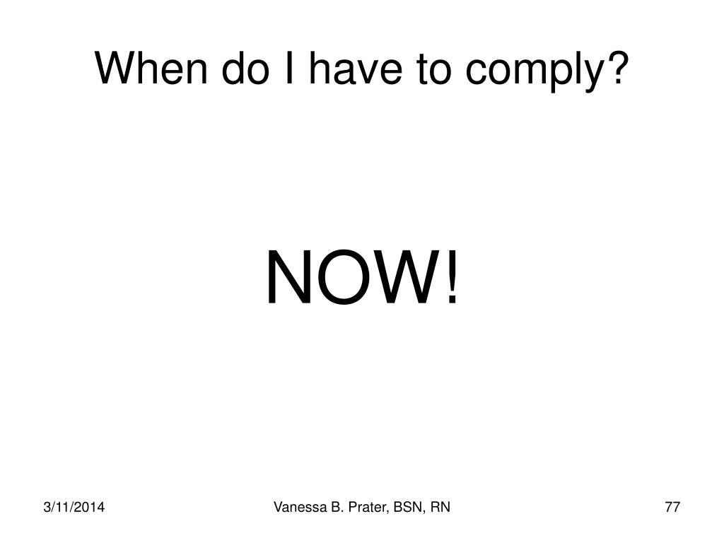 When do I have to comply?