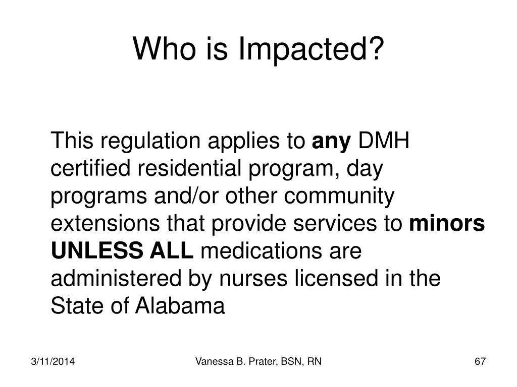 Who is Impacted?