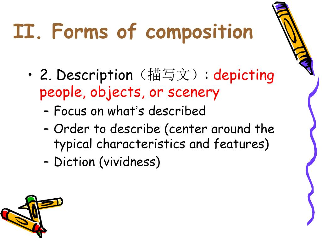 II. Forms of composition