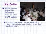 lan parties