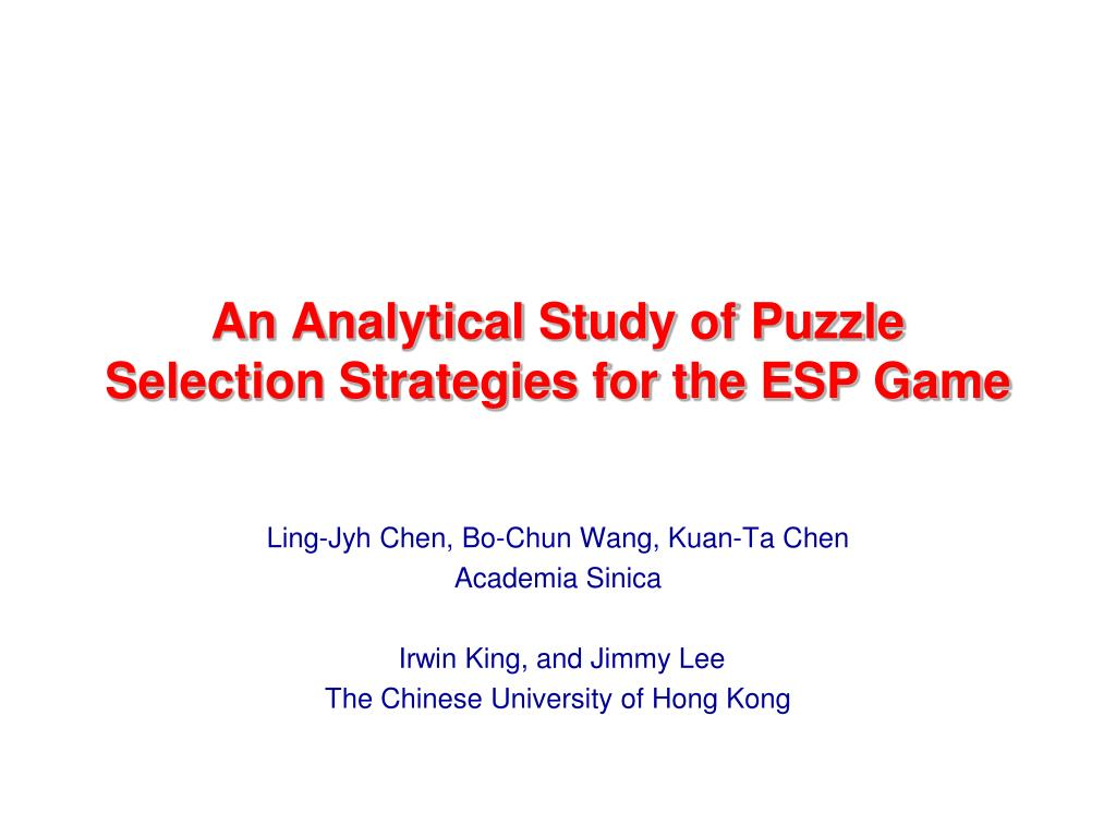 an analytical study of puzzle selection strategies for the esp game l.