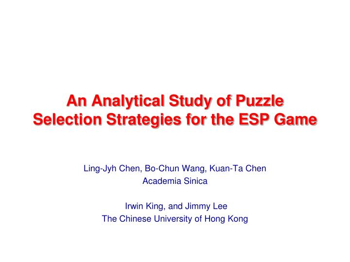 an analytical study of puzzle selection strategies for the esp game n.