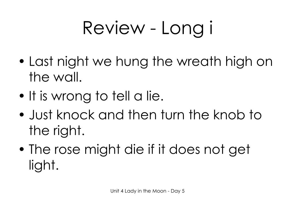 Review - Long i