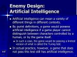 enemy design artificial intelligence