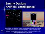 enemy design artificial intelligence7