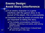 enemy design avoid story interference