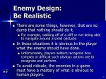 enemy design be realistic19