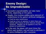 enemy design be unpredictable29