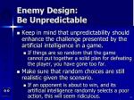 enemy design be unpredictable31