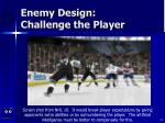 enemy design challenge the player14