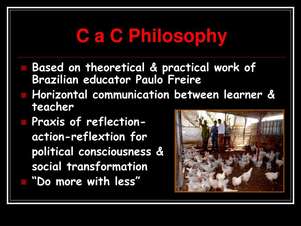 C a C Philosophy