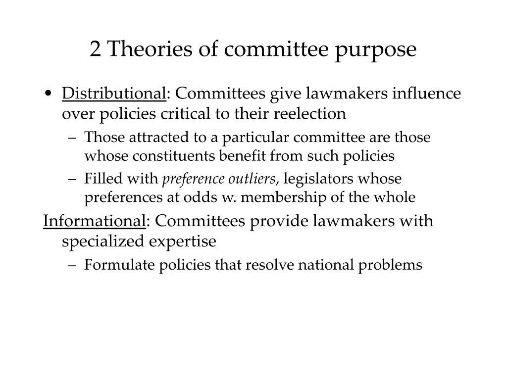 2 Theories of committee purpose