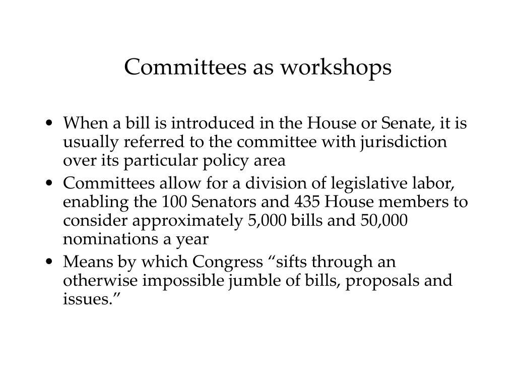 Committees as workshops