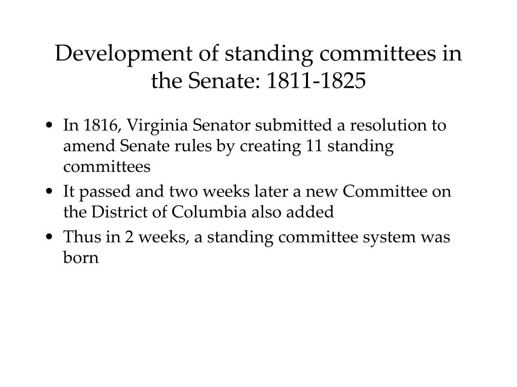 Development of standing committees in the Senate: 1811-1825