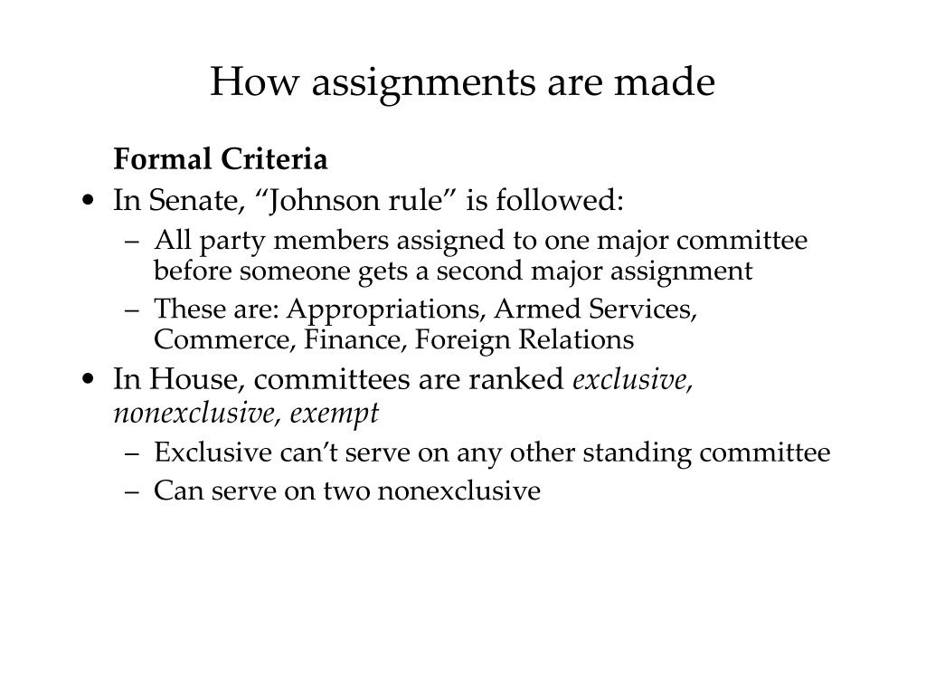 How assignments are made