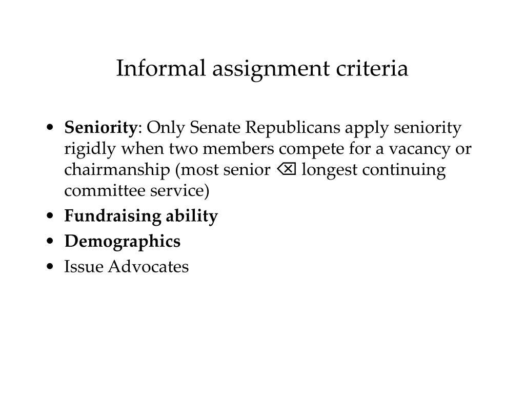 Informal assignment criteria