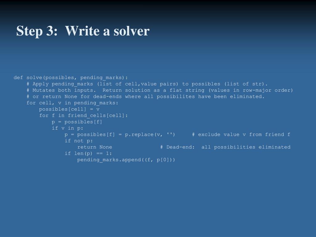 Step 3:  Write a solver