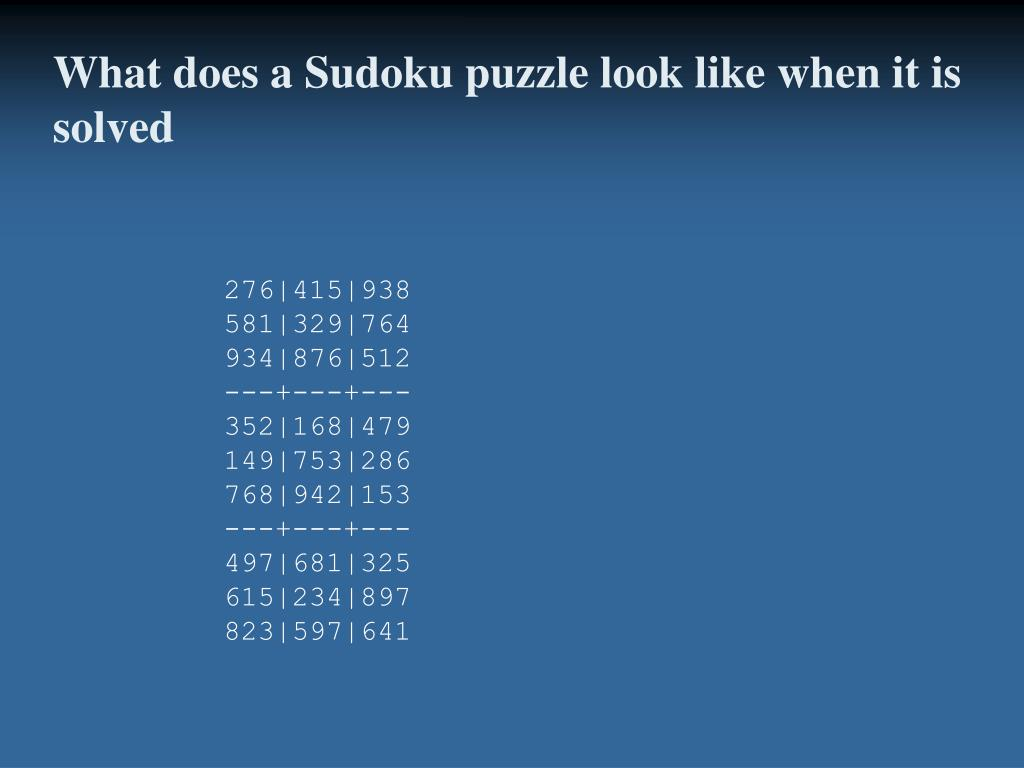 What does a Sudoku puzzle look like when it is solved