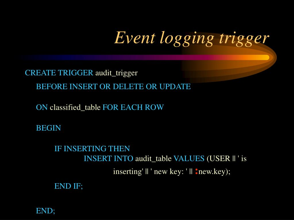 Event logging trigger