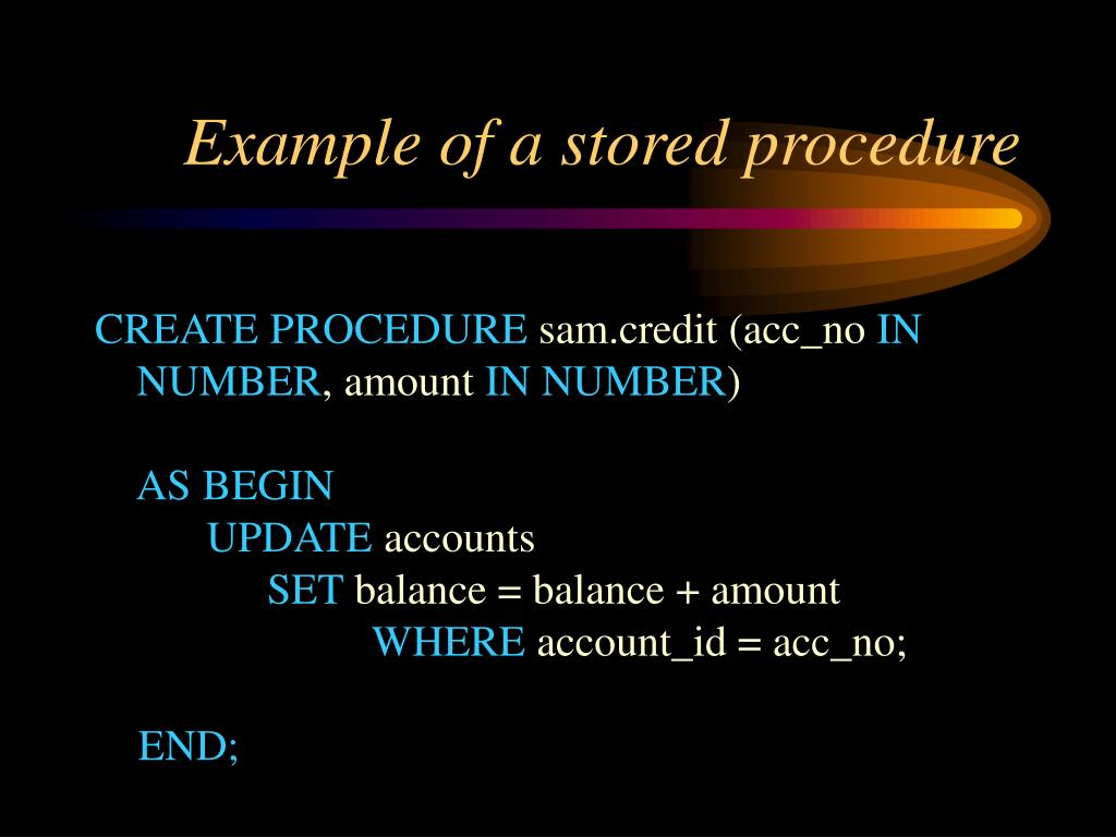 Example of a stored procedure