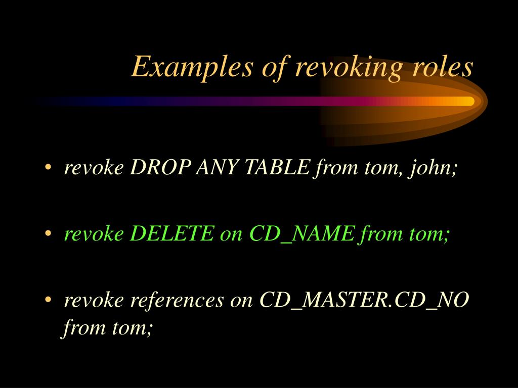 Examples of revoking roles