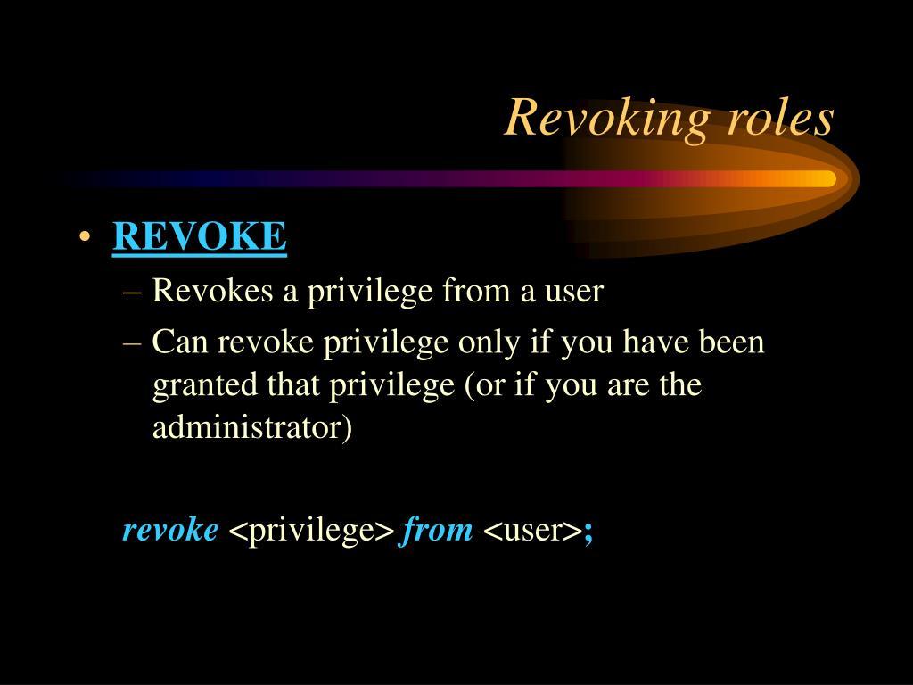 Revoking roles