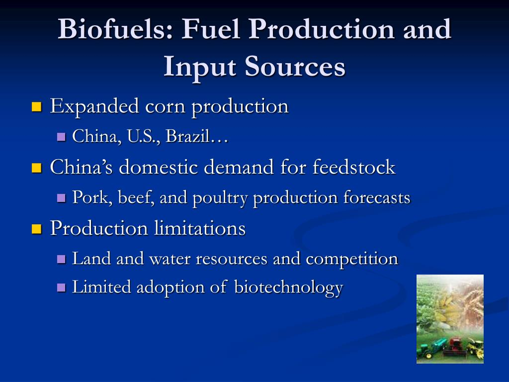 Biofuels: Fuel Production and Input Sources