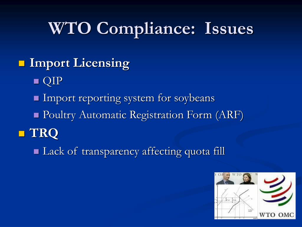 WTO Compliance:  Issues