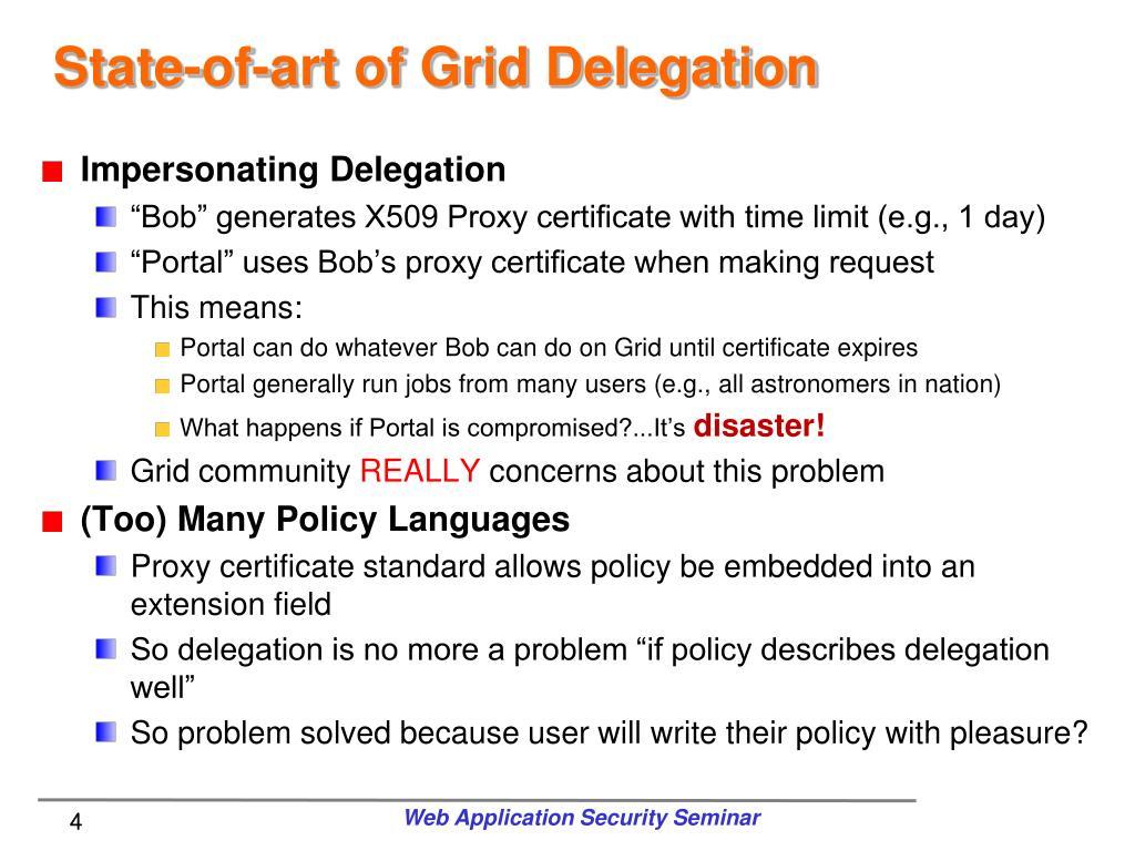 State-of-art of Grid Delegation