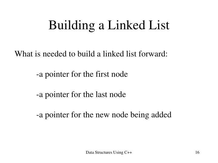 Building a Linked List