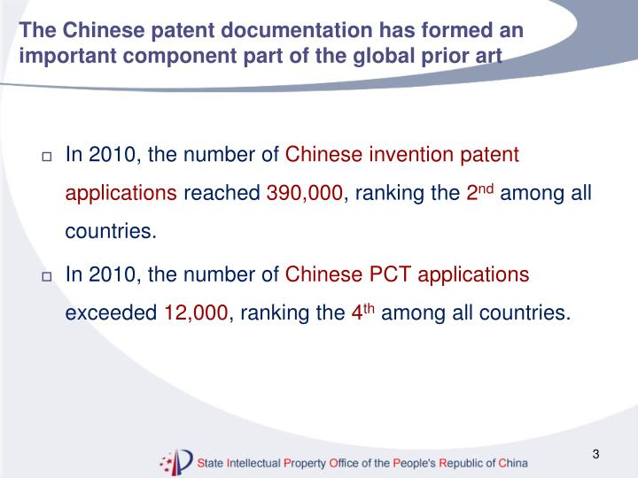The chinese patent documentation has formed an important component part of the global prior art3