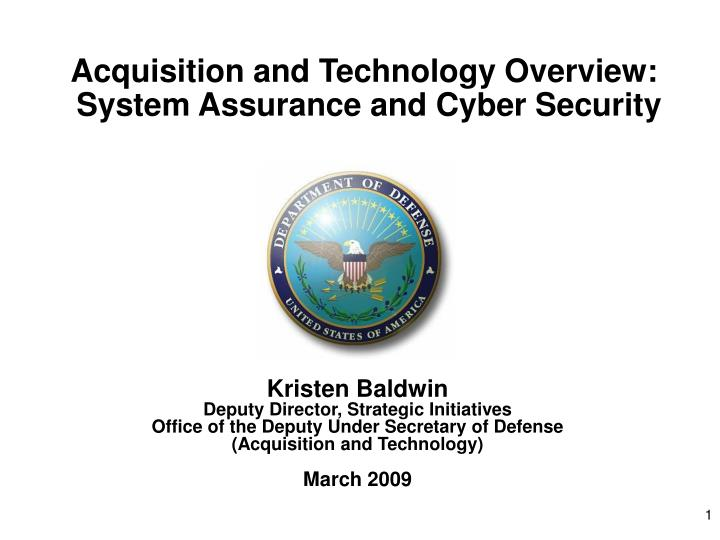 Acquisition and technology overview system assurance and cyber security