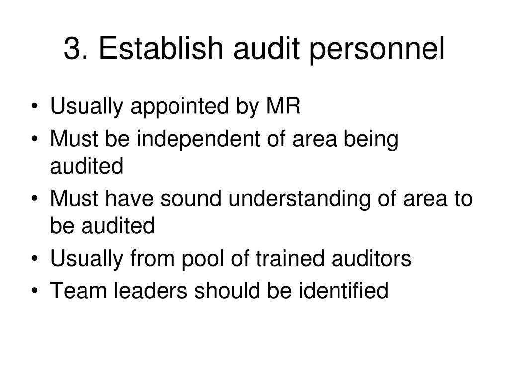3. Establish audit personnel