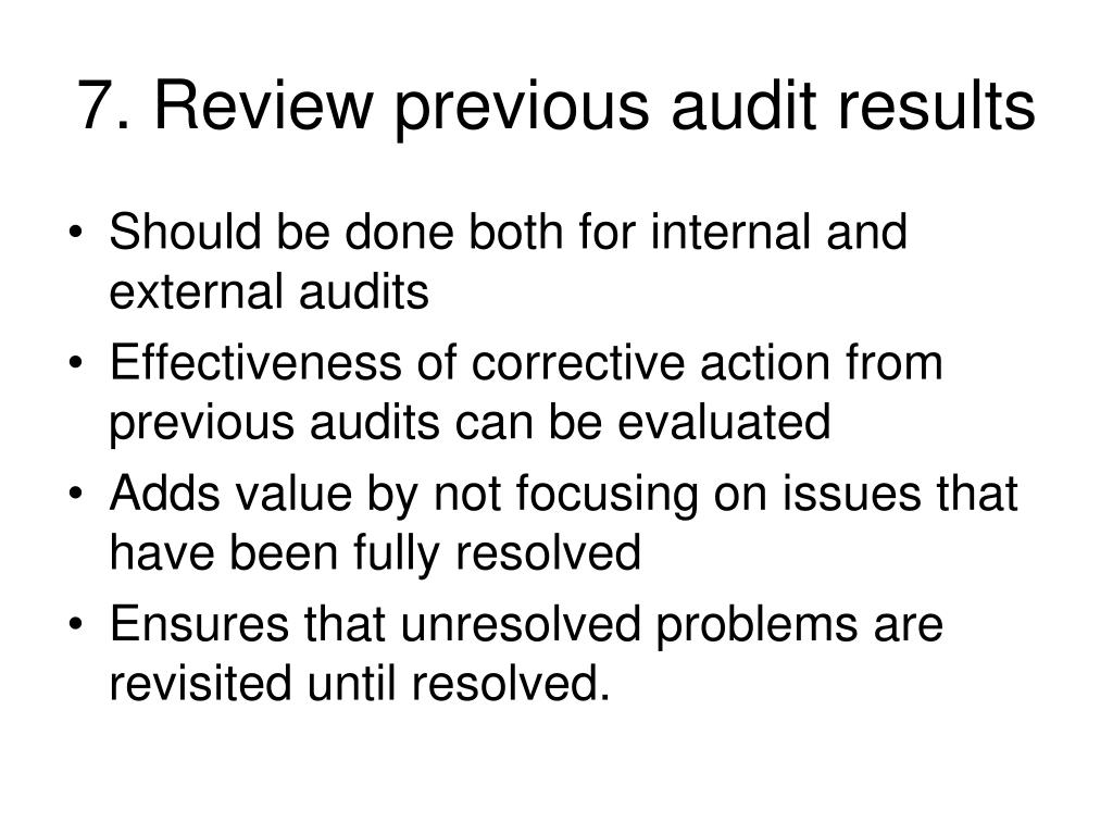 7. Review previous audit results