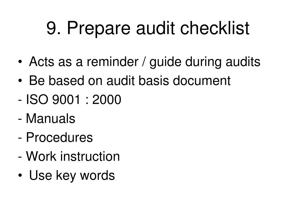 9. Prepare audit checklist