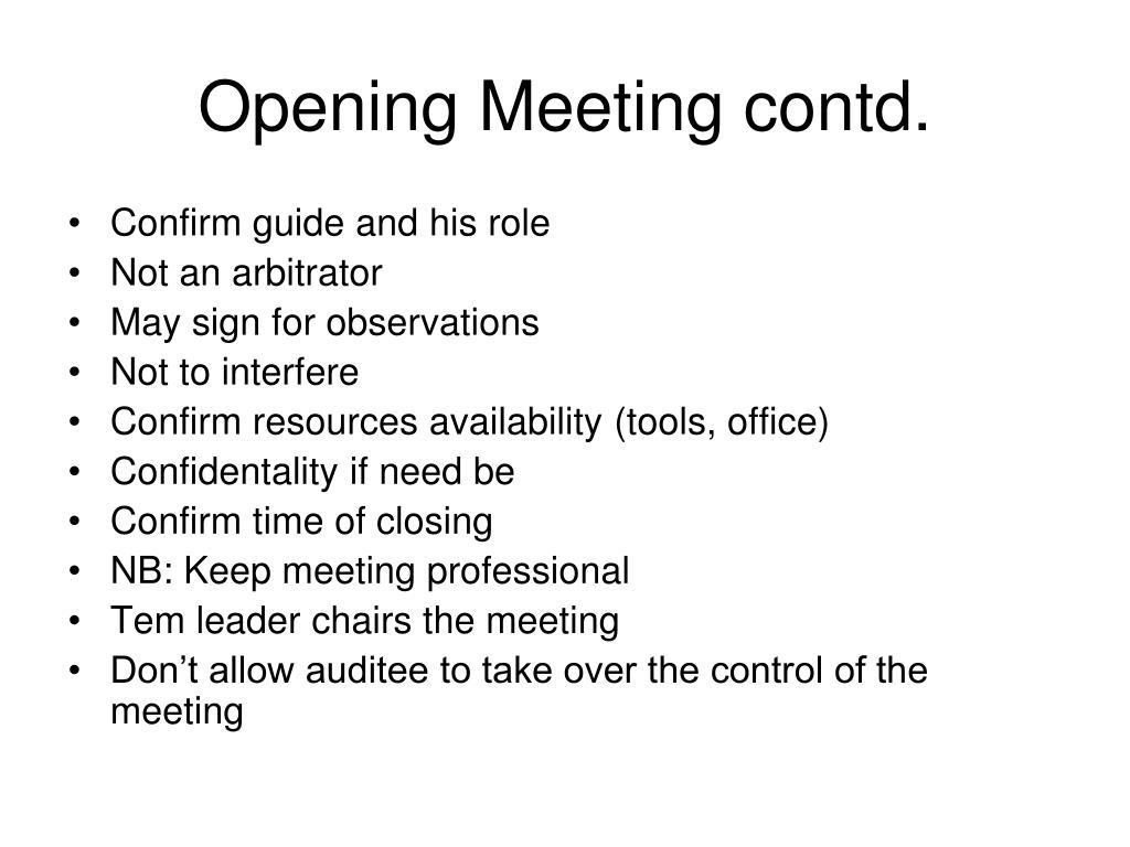 Opening Meeting contd.