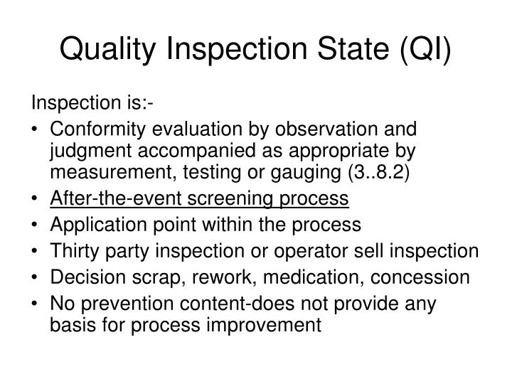 Quality inspection state qi