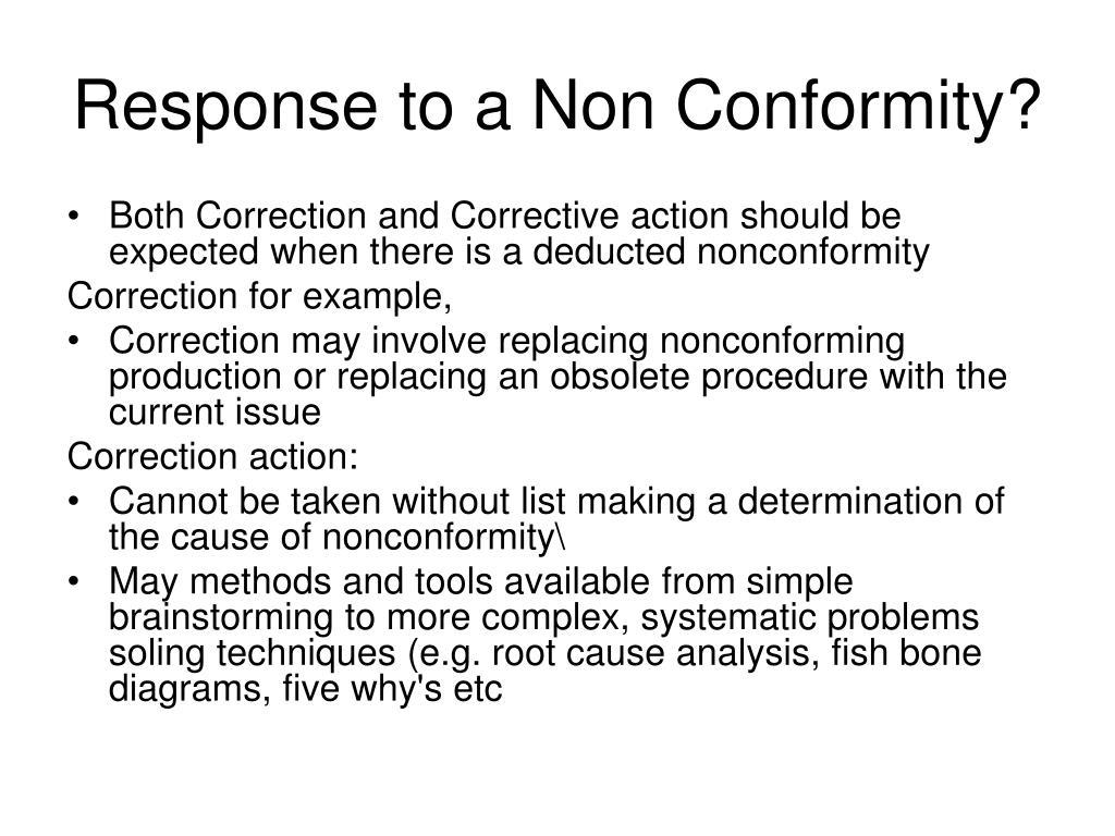 Response to a Non Conformity?