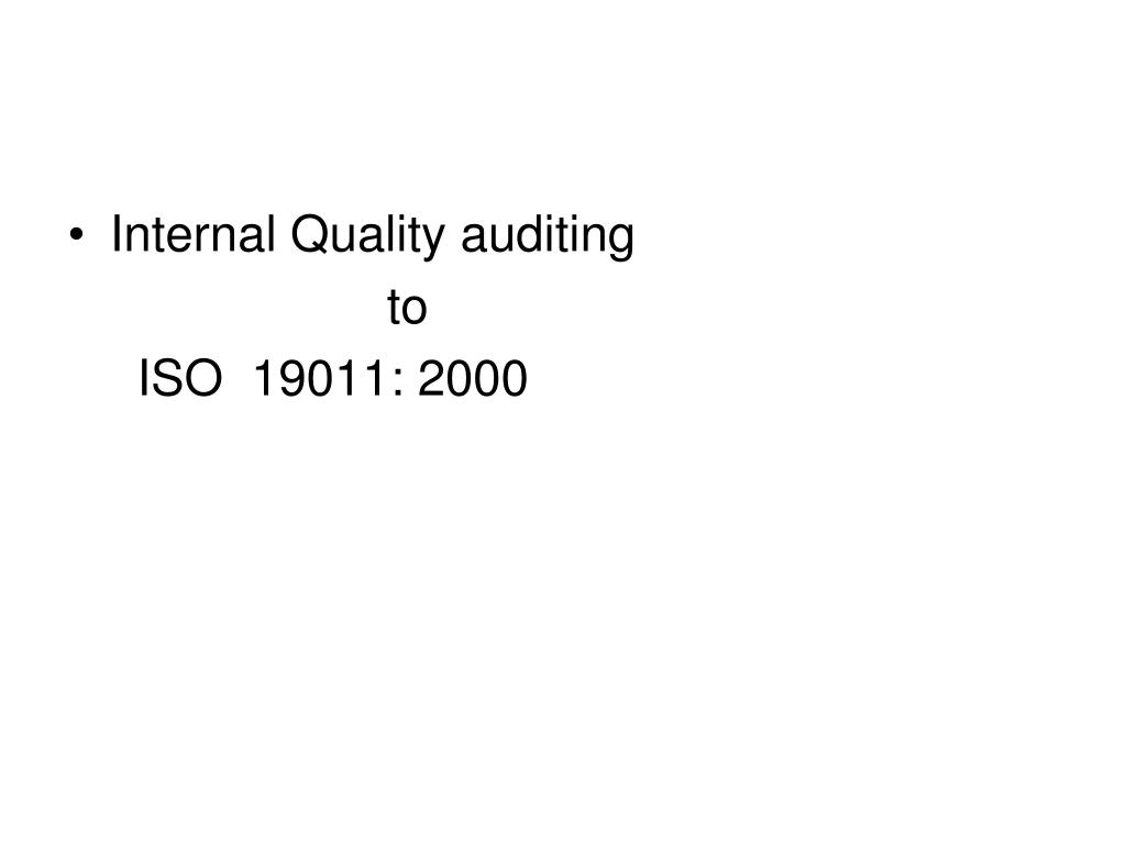 Internal Quality auditing