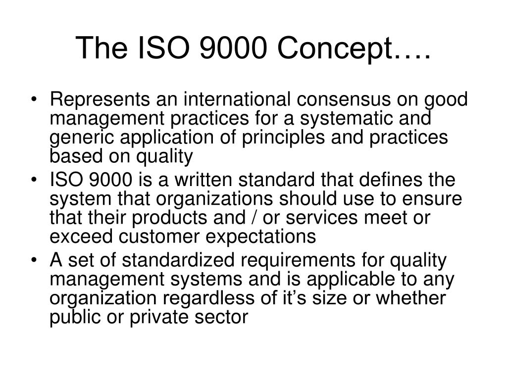 The ISO 9000 Concept….