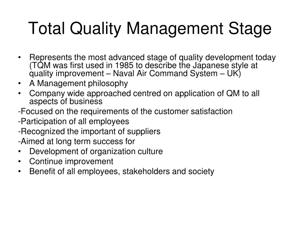Total Quality Management Stage