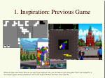 1 inspiration previous game