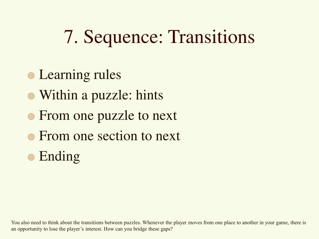 7. Sequence: Transitions