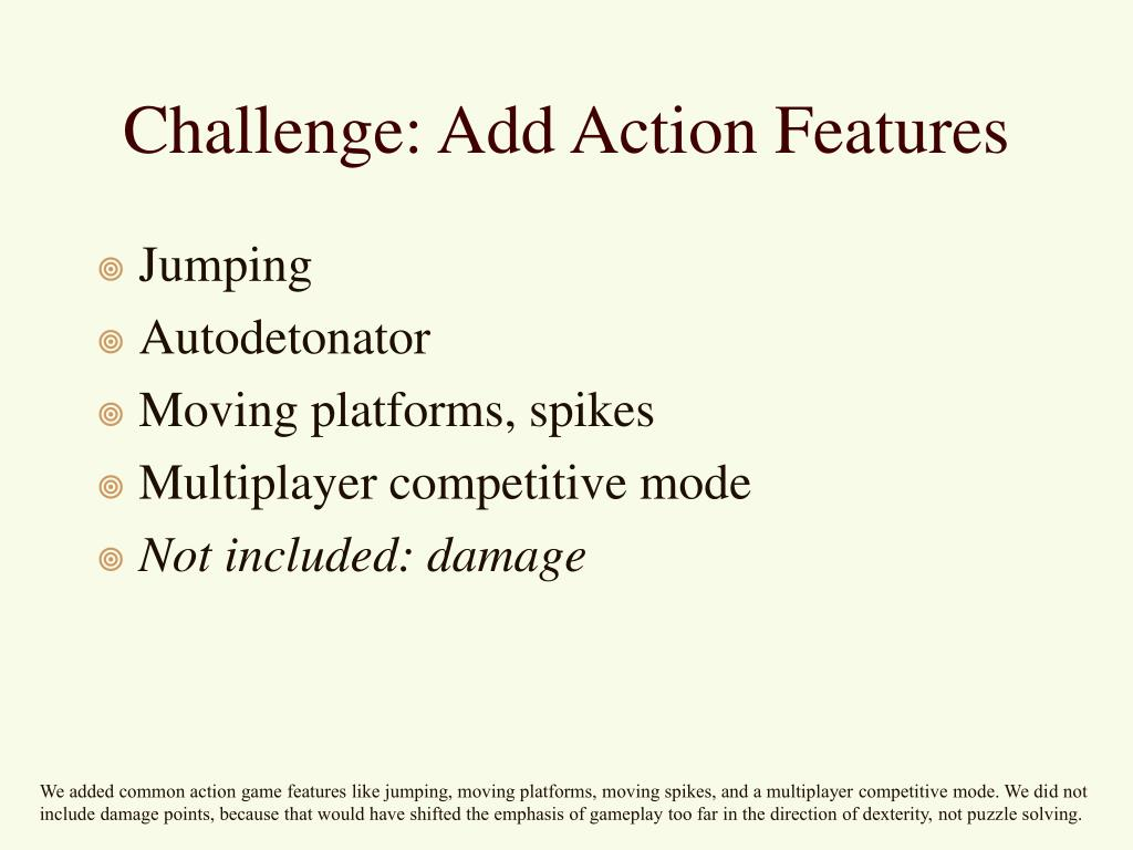 Challenge: Add Action Features
