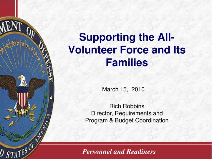 Supporting the all volunteer force and its families